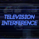 Television Interference 11 - VideoHive Item for Sale