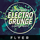 Electro Grunge - Flyer Template - GraphicRiver Item for Sale
