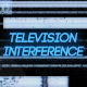 Television Interference 12 - VideoHive Item for Sale