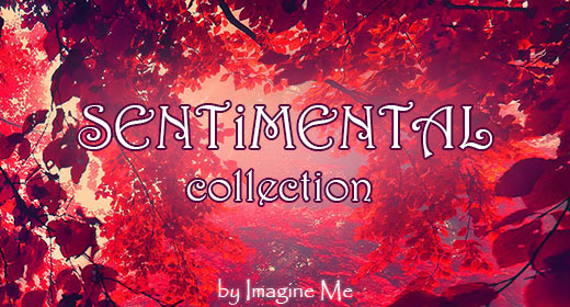 Sentimental collection by ImagineMe