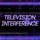 Television Interference 15 - VideoHive Item for Sale