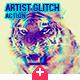 Artistic Glitch Photoshop Action - GraphicRiver Item for Sale