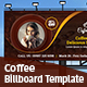 Coffee Billboard - GraphicRiver Item for Sale