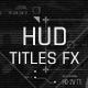 HUD Titles FX - VideoHive Item for Sale