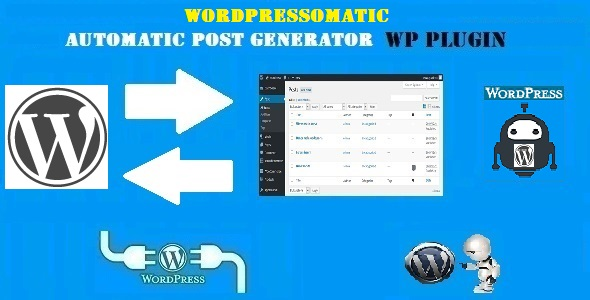 Wordpressomatic WordPress To WordPress Automatic Crossposter Plugin for WordPress - CodeCanyon Item for Sale