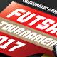 Futsal Tournament - GraphicRiver Item for Sale