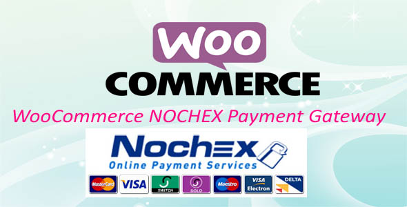 WooCommerce Nochex payment Gateway - CodeCanyon Item for Sale