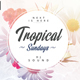 Tropical Sundays - PSD Flyer Template - GraphicRiver Item for Sale