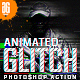 Animation Glitch Photoshop Action - GraphicRiver Item for Sale