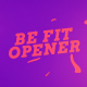 Be Fit Opener - VideoHive Item for Sale