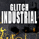 Brutal Glitch Industrial Ident - AudioJungle Item for Sale