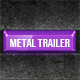 Metal Trailer Ident - AudioJungle Item for Sale