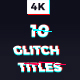10 Glitch Titles - VideoHive Item for Sale