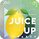 Juice Up Party Flyer - GraphicRiver Item for Sale
