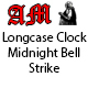 Longcase Clock Midnight Bell Strike