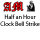 Half an Hour Clock Bell Strike