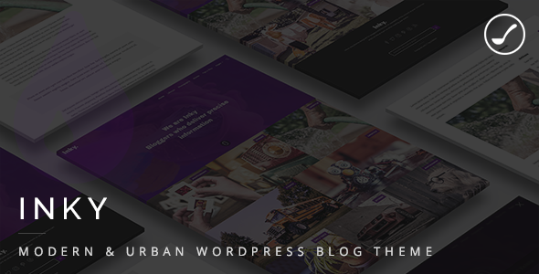Inky - Modern & Urban WordPress Blog Theme - Personal Blog / Magazine