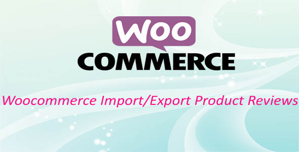 Easy Woocommerce Import/Export Customer Reviews - CodeCanyon Item for Sale
