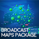 Broadcast Maps Package