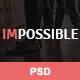 IMPOSSIBLE - PSD Template - ThemeForest Item for Sale