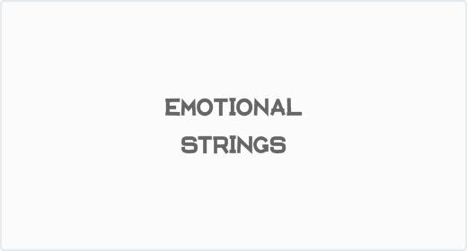 Emotional Strings