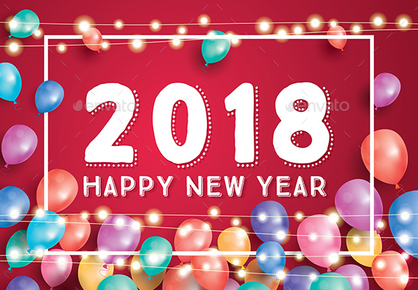 Happy New Year 2018 Greeting Card with Flying Balloons - New Year Seasons/Holidays