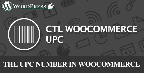 CTL Woocommerce UPC - CodeCanyon Item for Sale