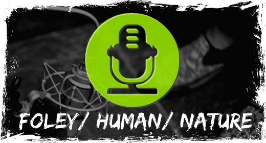 Foley, Human, Nature