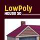 3D Lowpoly House Model - 3DOcean Item for Sale