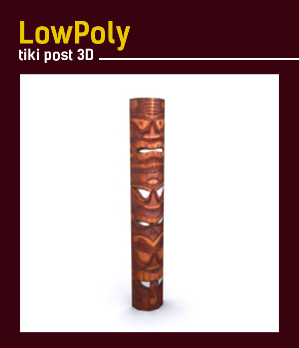 Lowpoly 3D tiki post model - 3DOcean Item for Sale