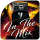 In The Mix Flyer Templates