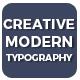 Creative Modern Typography