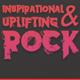 Inspirational and Uplifting Rock