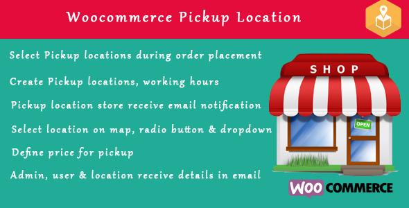 Woocommerce Pickup Locations wordpress plugin - CodeCanyon Item for Sale