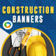 Construction Banners - Image Included