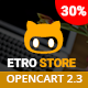 EtroStore - Premium Multipurpose Digital OpenCart 2.3 Theme Nulled
