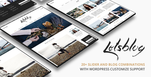 Lets Blog | Responsive Blog WordPress Theme - Personal Blog / Magazine