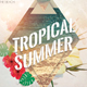 Tropical Summer - PSD Flyer Template - GraphicRiver Item for Sale