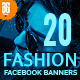 20 - Fashion Facebook Promotion Banners