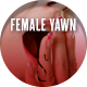 Female Yawn