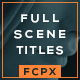 Full Scene Display Titles - FCPX