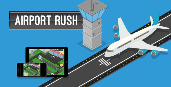 Airport Rush - HTML5 Game - CodeCanyon Item for Sale