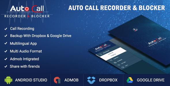 Auto Call Recorder + Blocker + Dialler + Google Drive, Dropbox Sharing + Multi-language