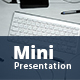 Mini Power Point Presentation