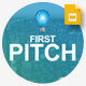 First Pitch Google Slides