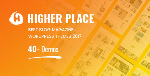 Higher Place Blog - WordPress News Blog Magazine Theme - Blog / Magazine WordPress