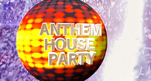 Anthemic House Party