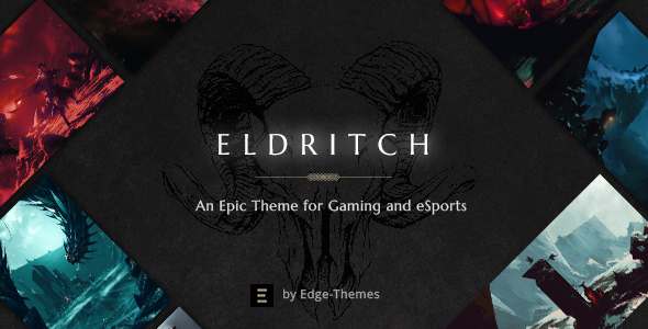 ThemeForest Eldritch An Epic Theme for Gaming and eSports 20262291