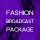 Fashion Broadcast Youtube Package - VideoHive Item for Sale