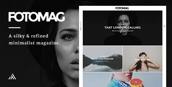 Fotomag - A Silky Minimalist Blogging Magazine WordPress Theme For Visual Storytelling - Personal Blog / Magazine